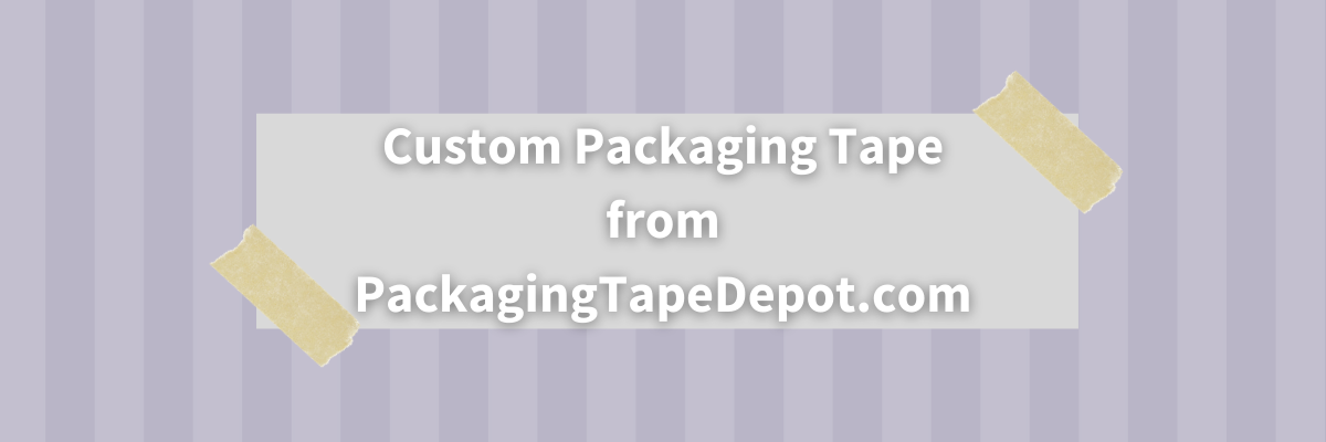 purple and lavender rectangles in background with white text reading custom packaging tape from packagingtapedepot.con