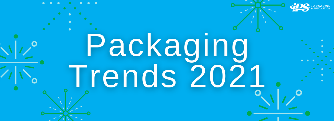 white text says packaging trends 2021 on blue background with green and light blue fireworks